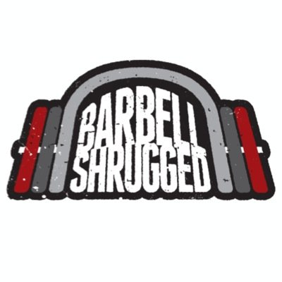 Barbell Shrugged