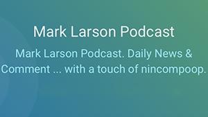 Mark Larson Podcast
