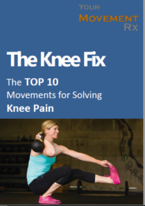 Top 10 Movements for Solving Knee Pain
